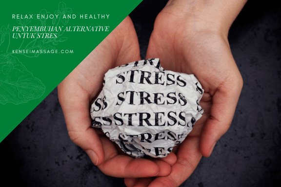 Penyembuhan Alternative Untuk Stres