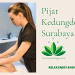 Pijat Kedungdoro Surabaya Kota Sby Jawa Timur